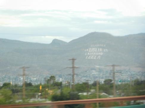 """El Paso / Ciudad Juarez border. """"The bible is the truth. Read it."""""""